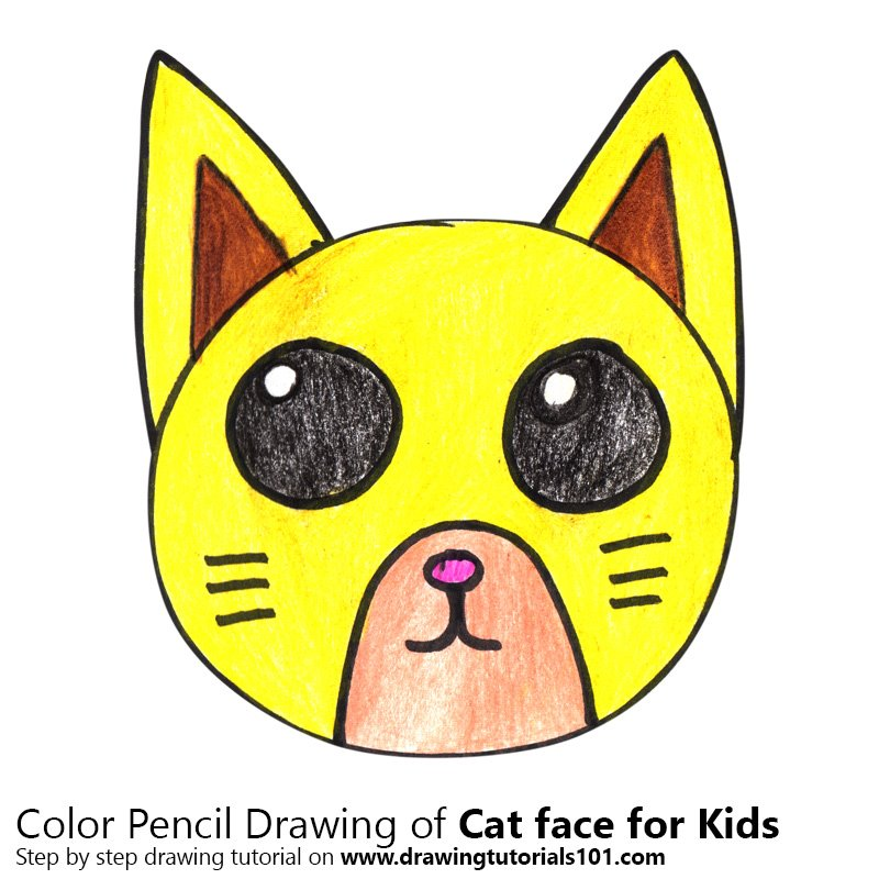 Learn How To Draw A Cat Face For Kids Animal Faces For Kids Step