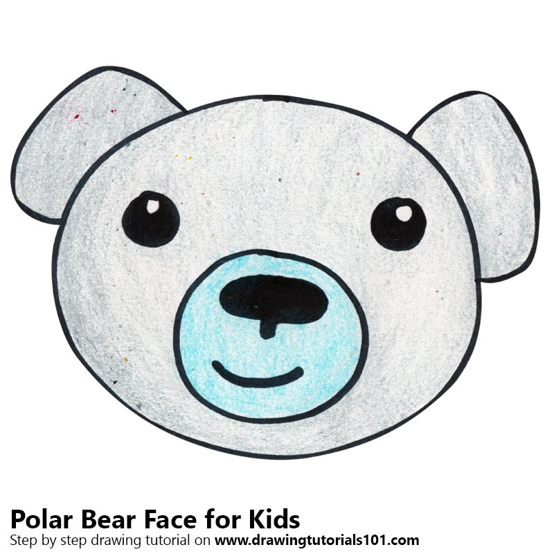 Learn How To Draw A Polar Bear Face For Kids Animal Faces