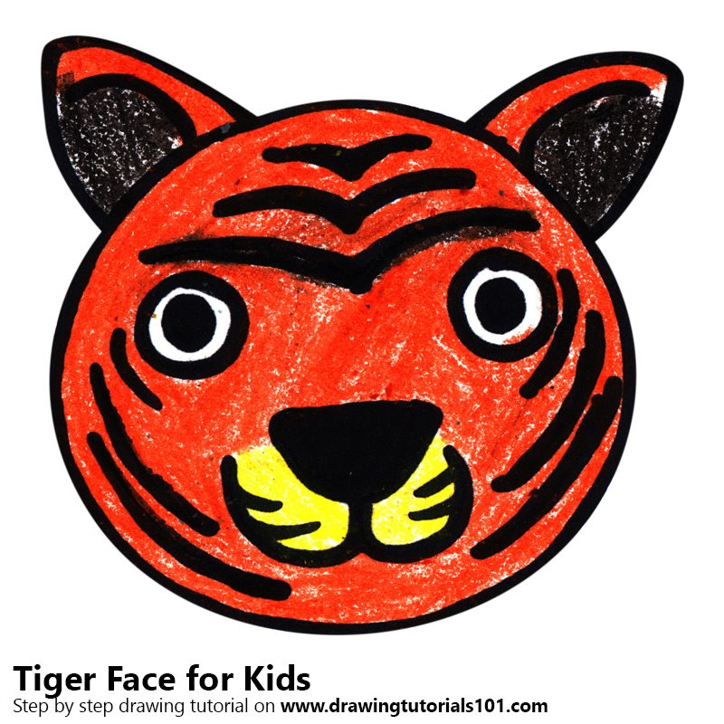Learn How To Draw A Tiger Face For Kids Animal Faces For Kids Step