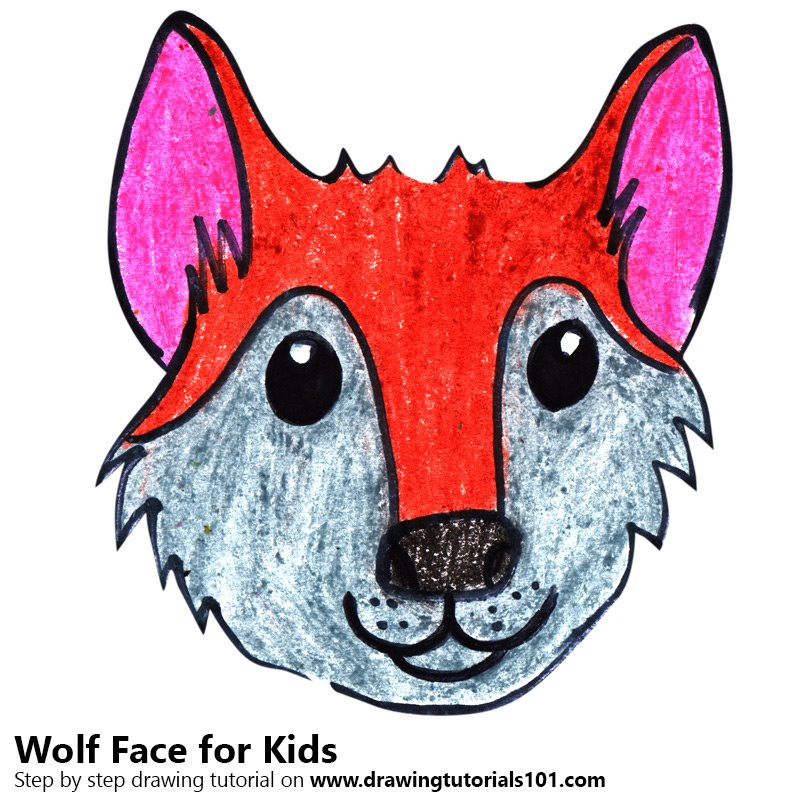 Step By Step How To Draw A Wolf Face For Kids Drawingtutorials101 Com