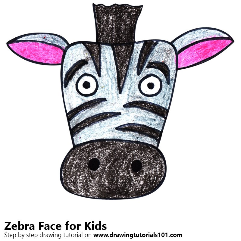 Learn How To Draw A Zebra Face For Kids Animal Faces For Kids Step