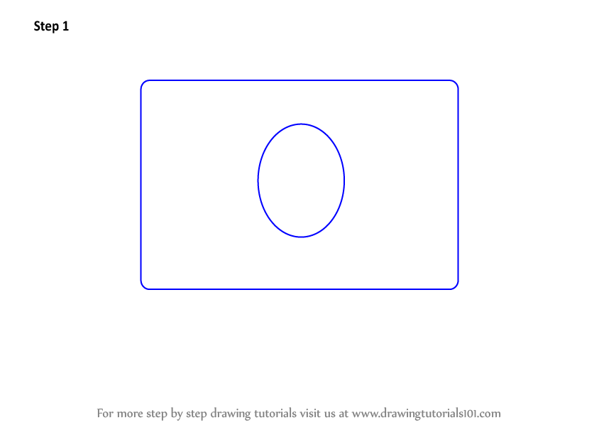 step 1 draw a rounded rectangle an oval