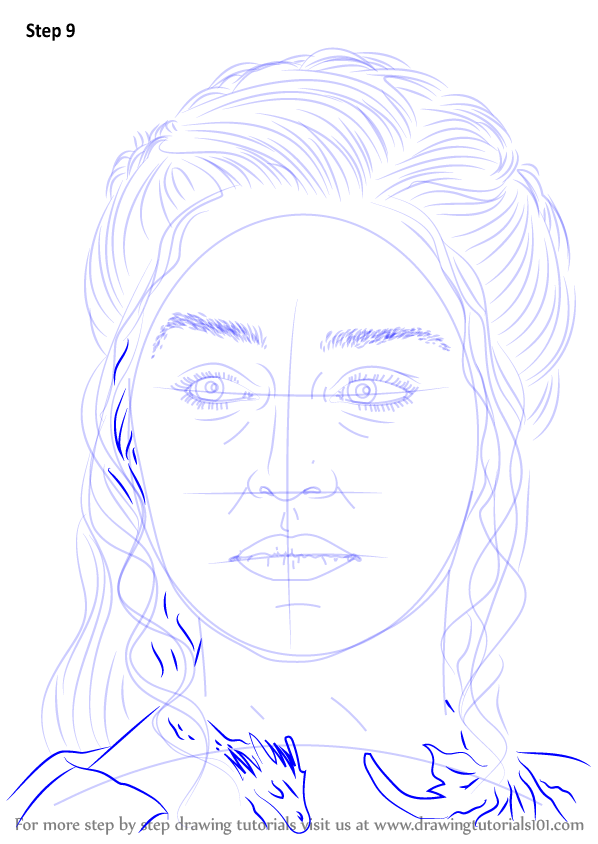 Step By Step How To Draw Daenerys Targaryen
